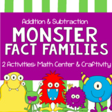Monster Fact Families for Addition & Subtraction - Math Center and Craftivity