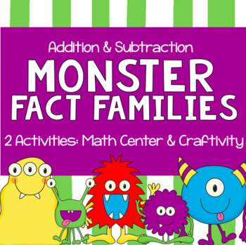 Addition and Subtraction Monster Fact Families Craftivity