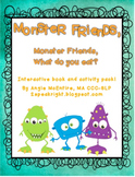 Monster Friends, Monster Friends, What Do You Eat: Book and Extension Activities