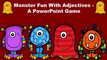 Monster Fun With Adjectives - A PowerPoint Game