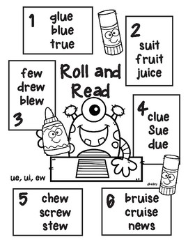 Monster Glues Vowel Team Long u -ue, -ui, -ew  Roll and Read