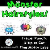 Monster Hairstyles:  Fine Motor Activities