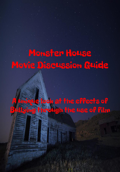 Monster House Movie Discussion Guide