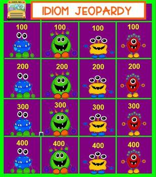 Monster Idiom Jeopardy