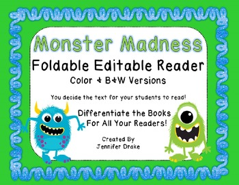 Monster Madness!  Foldable Editable Emergent Reader ~Color & B&W~ CC Aligned