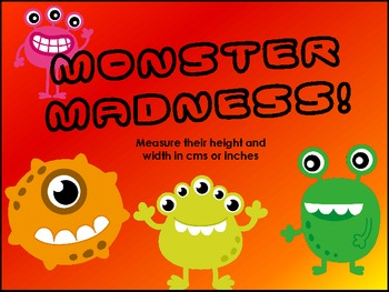 Monster Madness! - Measure the Height and Width in cms or inches