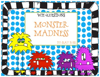 Monster Madness WH Question FREEBIE