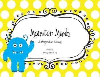 Monster Mash: A Conjunction Activity