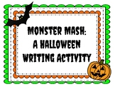 Monster Mash: A Halloween Writing Activity
