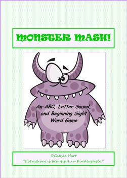 Monster Mash!  An ABC, Letter Sound, and Beginning Sight W