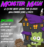 Monster Mash: Halloween Close Reading Using Song Lyrics w/ Halloween Article