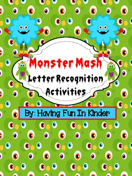Monster Mash - Letter Recognition Activities