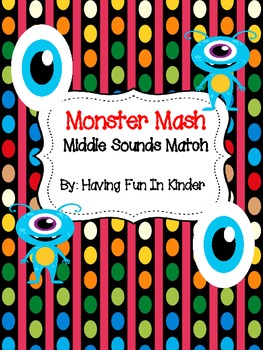 Monster Mash - Middle Sounds Match