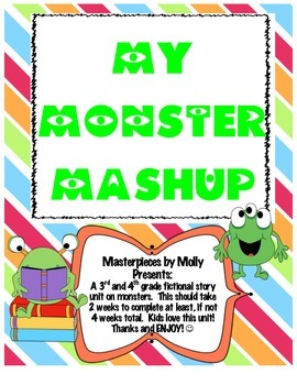 Monster Mash Up-- A Fictional Story Thematic Unit