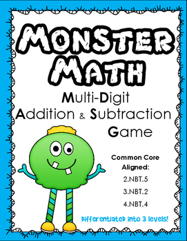 Monster Math: A Multi-Digit Addition and Subtraction Game