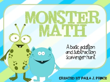 Monster Math: A basic addition and subtraction scavenger hunt