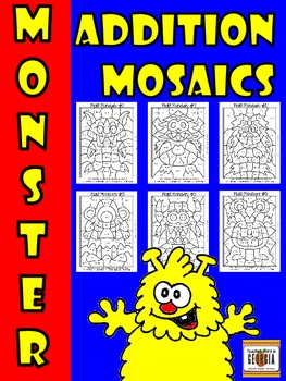 Monster Math Addition Mosaics-New Set of 6- Addition Fact Fun!