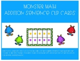 Monster Math Addition Sentence Clip Cards