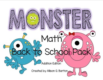 Monster Math Back to School Pack: Addition Edition