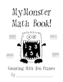 Monster Math Book: Numbers 1-10 With Ten Frames