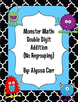 Monster Math: Double Digit Addition (No Regrouping)