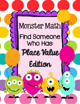 Monster Math Find Someone Who Has 3rd Grade Place Value 1s, 10s, 100s, 1000s