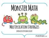 Monster Math  -  Multiplication Strategies Insert for Interactive Notebooks