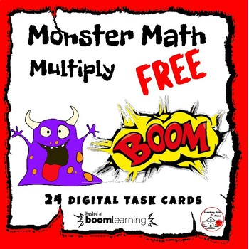 DIGITAL ... FREE Monster Math Multiply ... BOOM Internet™ Task Cards