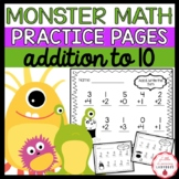 Monster Math {No-Prep Addition Practice Sheets up to 10}