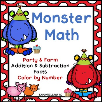 Monster Math Party & Farm / Addition & Subtraction facts /
