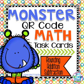 QR Code Task Cards: Rounding, Addition, & Subtraction w/ R