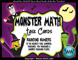 Monster Math: Rounding Task Cards (to the 10s, 100s, 1,000s, 10,000s, 100,000s)