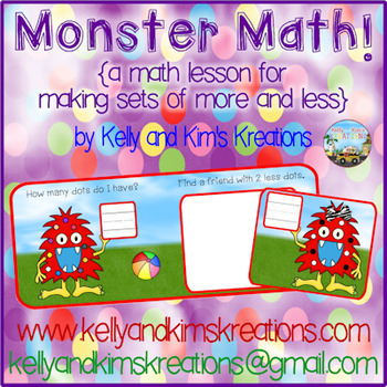 Monster Math! {a math lesson for making sets of more and less}