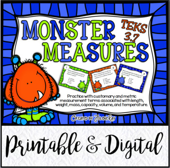 Monster Measures: Customary & Metric Measurements: TEKS 3.7