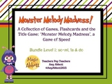 Monster Melody Madness: a collection of activities for teaching, Bundled Set #1