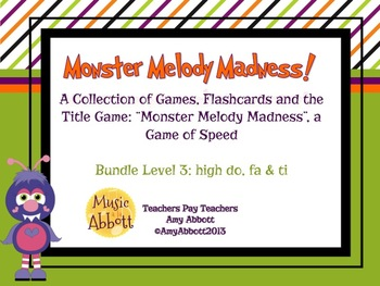Monster Melody Madness: a collection of activities for teaching, Bundled Set #3