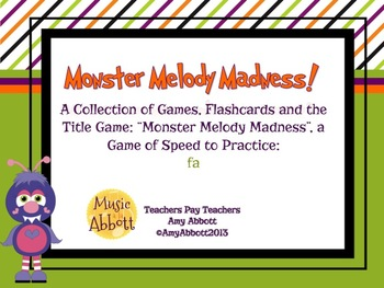 Monster Melody Madness: a collection of activities for teaching fa
