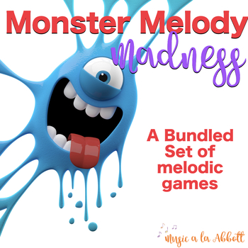 Monster Melody Madness: a collection of melodic activities, ULTIMATE Bundled Set