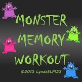 Monster Memory Workout - targeting auditory memory skills
