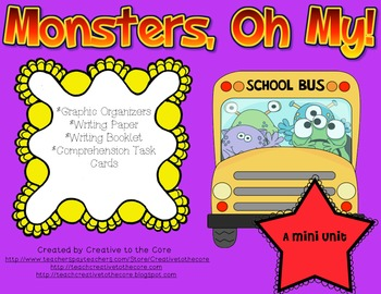 Monster Mini Unit~ Includes Graphic Organizers & Much More!