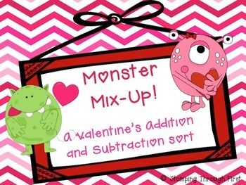 Monster Mix Up- A Valentine's Addition and Subtraction Sort