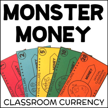 Monster Money Classroom Economy Printable Money