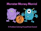 Monster Money Mania - A PowerPoint Game