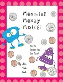 Monster Money Match Math Game-Center