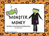 Monster Money:Sorting, Counting and Adding Coins