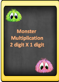 Monster Multiplication- 2 digit by 1 digit