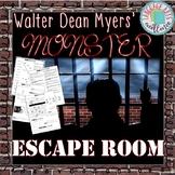 Monster (Myers) ESCAPE ROOM