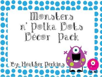 Monsters N' Polka Dots Classroom Decor