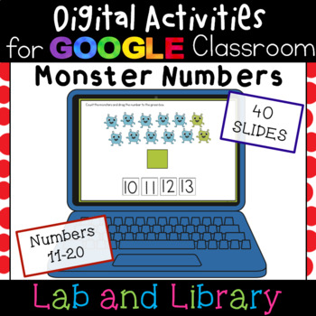 Monster Numbers 11-20 for Google Classroom: Ten Frames, Number Bonds, and More!