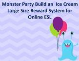 Monster Party Build an Ice Cream Large Reward for VIPKID, Gogokid, Online ESL